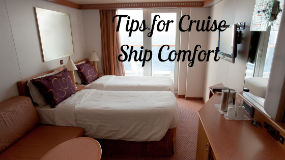 Tips for Comfort on Cruise Ships