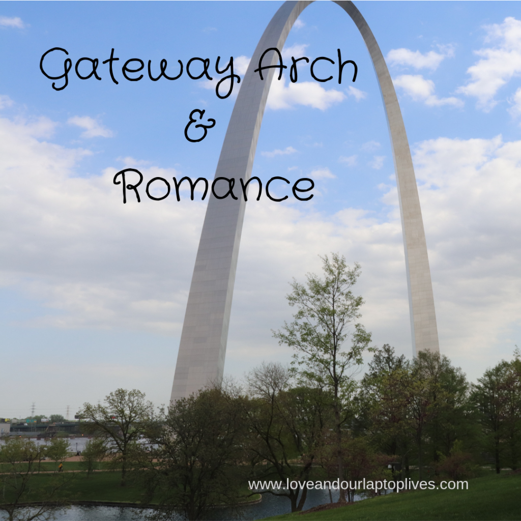 Gateway Arch and Romance