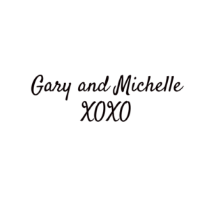 Gary and Michelle Signature