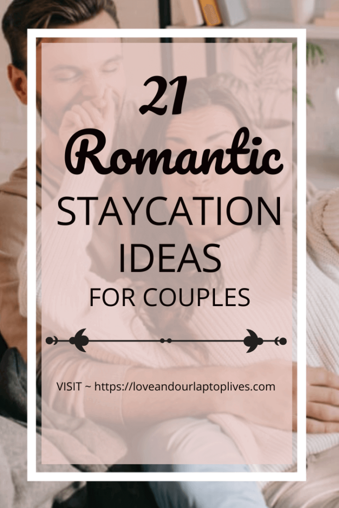 Romantic Staycation ideas for couples