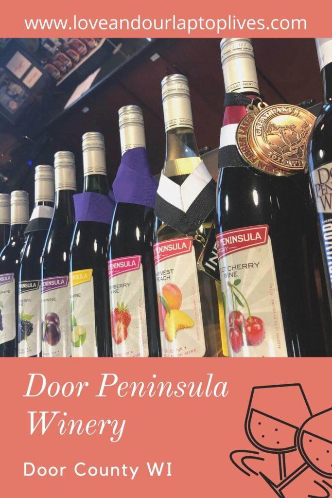 Door Peninsula Winery, Door Co WI
