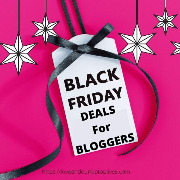 2020 Black Friday Deals for Bloggers