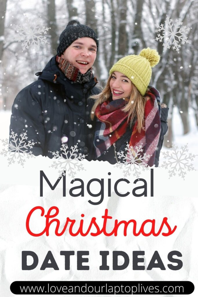 Magical and Romantic Christmas Date Ideas for Couples