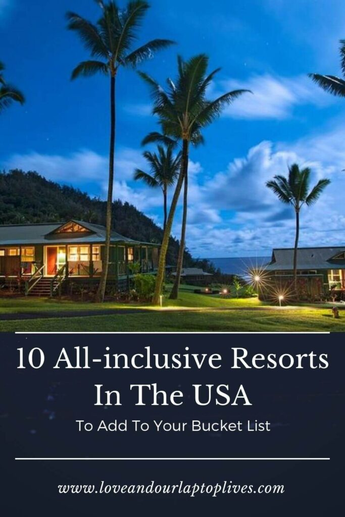 10 All-inclusive resorts in the USA