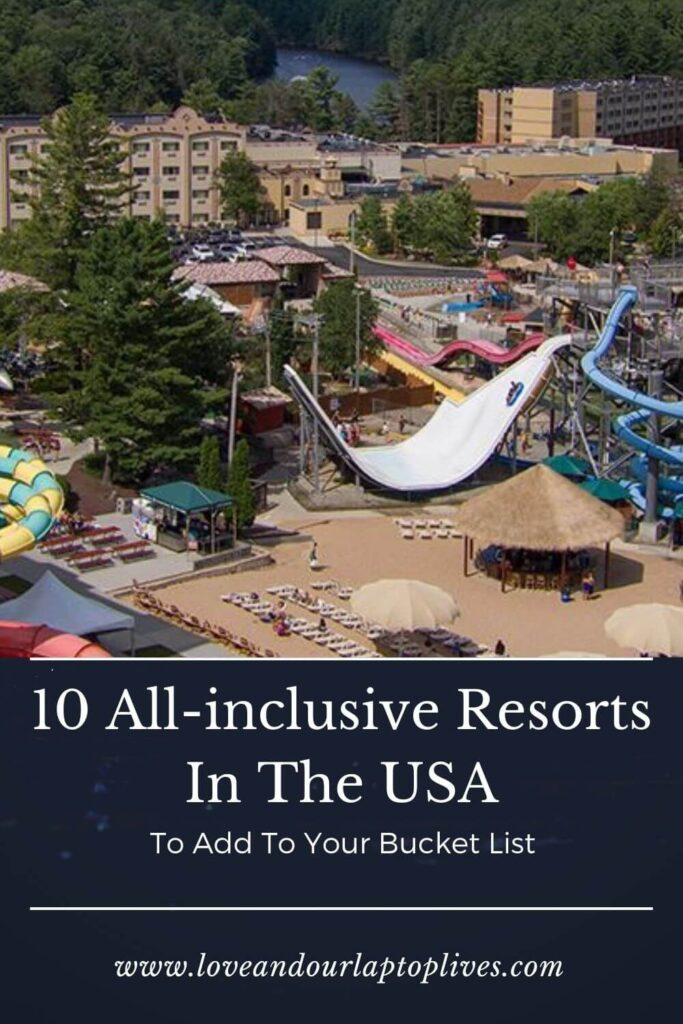 10-All-inclusive-Resorts-In-The-USA