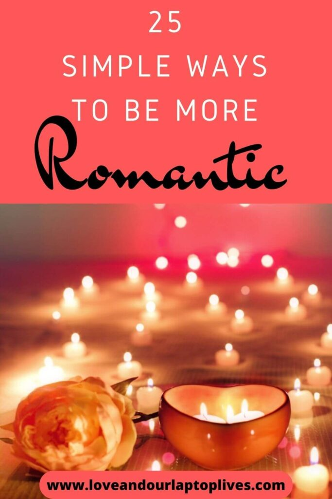 25 ways to be more romantic