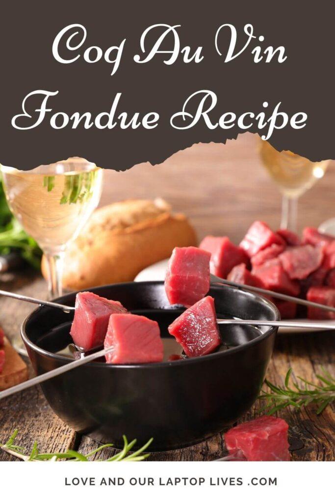 Coq au Vin fondue recipe