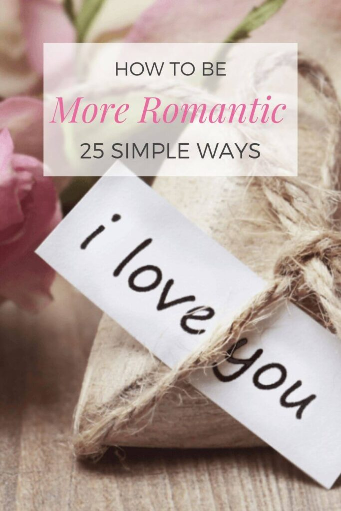 how to be more romantic