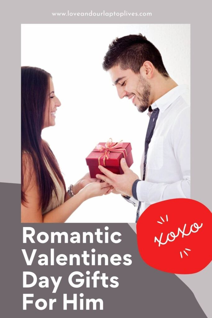 Romantic Valentine gifts for him