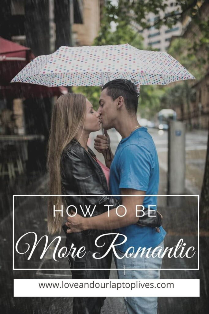 How to be more romantic 25 simple tips