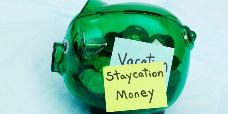 Plan a staycation piggy bank