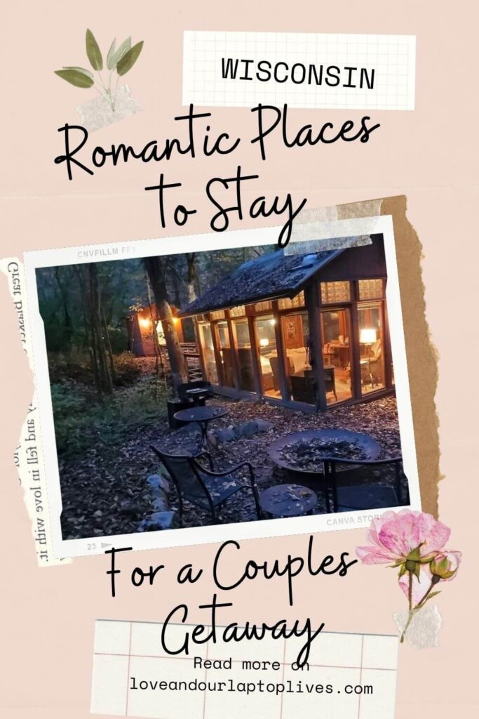 Romantic Places To Stay In Wisconsin For A Couples Getaway