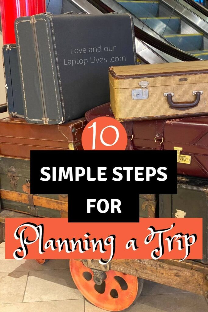 luggage on a trolley cart with the words 10 simple steps for planning a trip