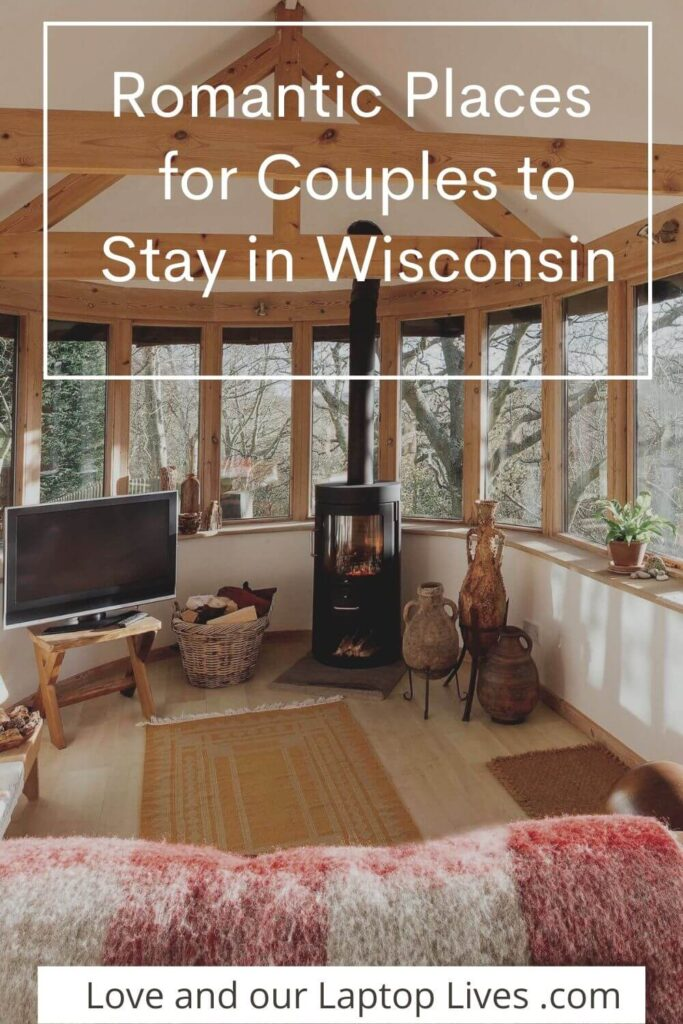 Romantic places to stay in Wisconsins