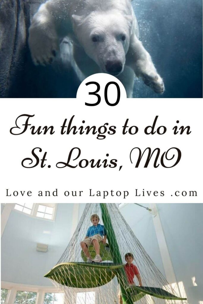 30 fun things to do in St Louis