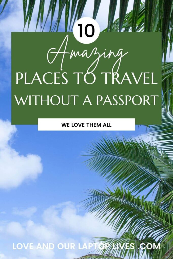 Amazing to travel without a passport